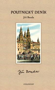 Jiří Bouda - Poutnický deník - obálka knihy Oficiální zdroj: iří Bouda, ArtForum