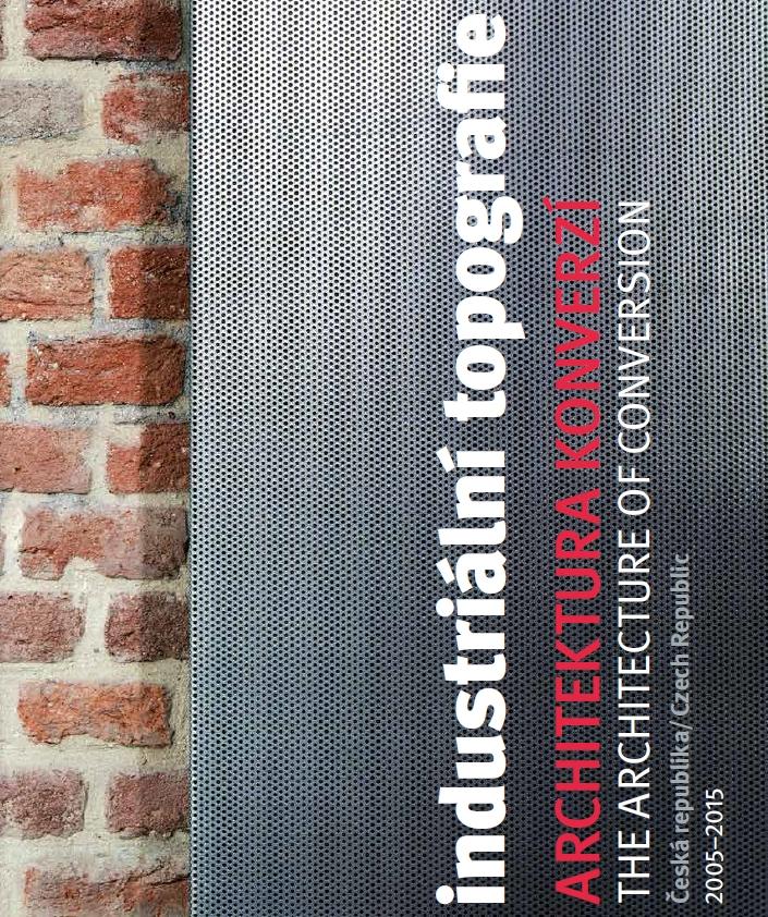 Obálka publikace Architektura konverzí Foto: Galerie Jaroslava Fragnera, oficiální zdroj