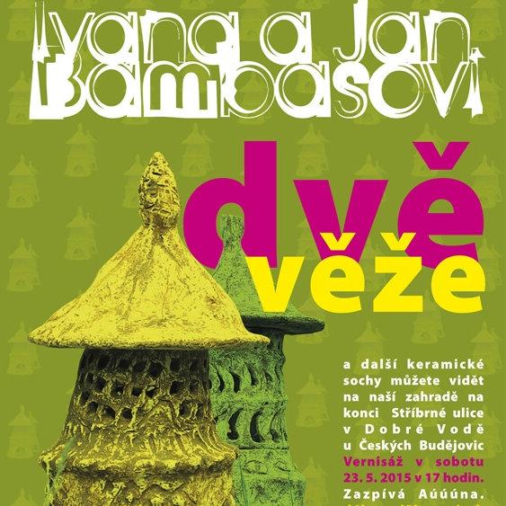 Plakát výstavy Dvě věže: Ivana a Jan Bambasovi Oficiální zdroj: Bambasovi