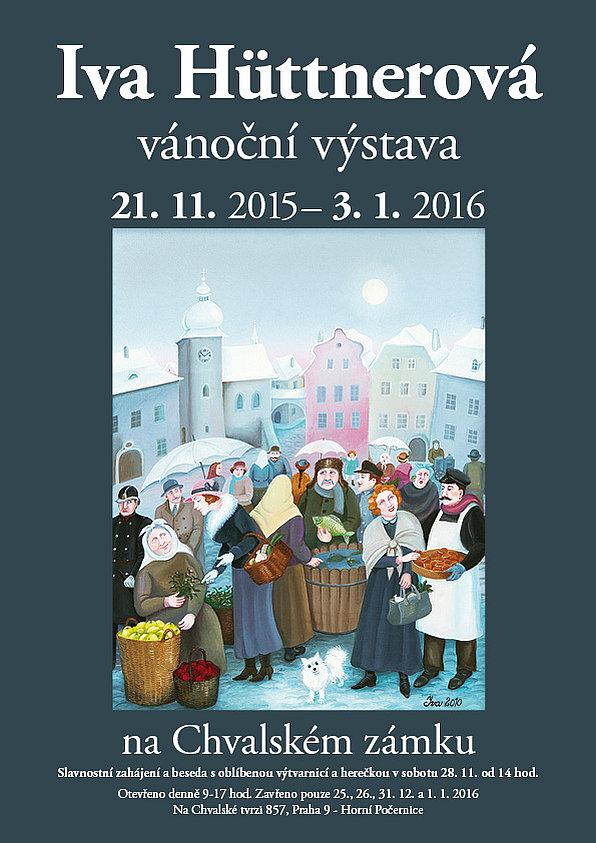Vánoční výstava Ivy Hüttnerové plakát Oficiální zdroj: Chvalský zámek